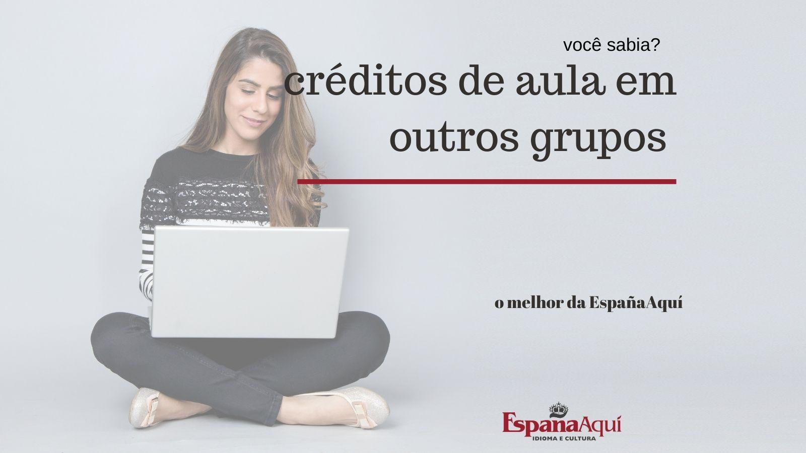 https://www.espanaaqui.com.br/pdf/fevereiro%202021/C%c3%b3pia%20de%20cr%c3%a9ditos%20de%20aula.jpg